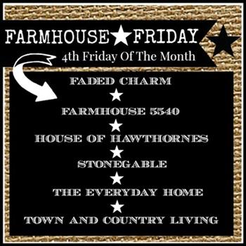 Farmhouse Friday Blog Hop