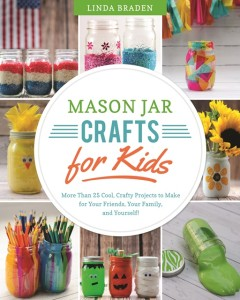 Mason Jar Crafts for Kids ~ Book Giveaway!