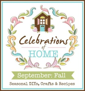 Celebrations of Home #CelebrationsOfHome