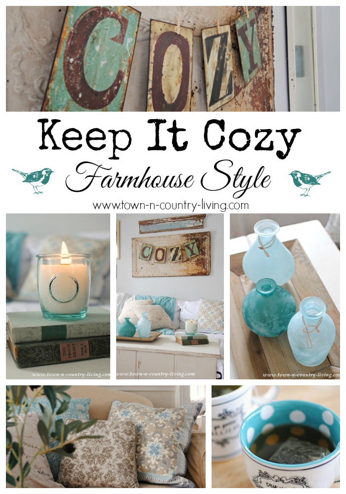 Cozy Decorating ~ Farmhouse Style - Town & Country Living