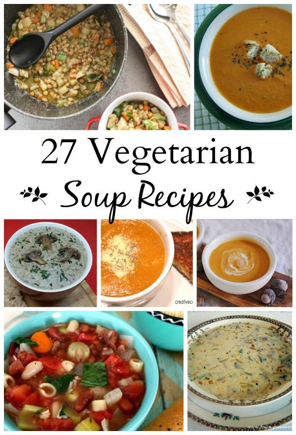 27 Vegetarian Soups to Enjoy