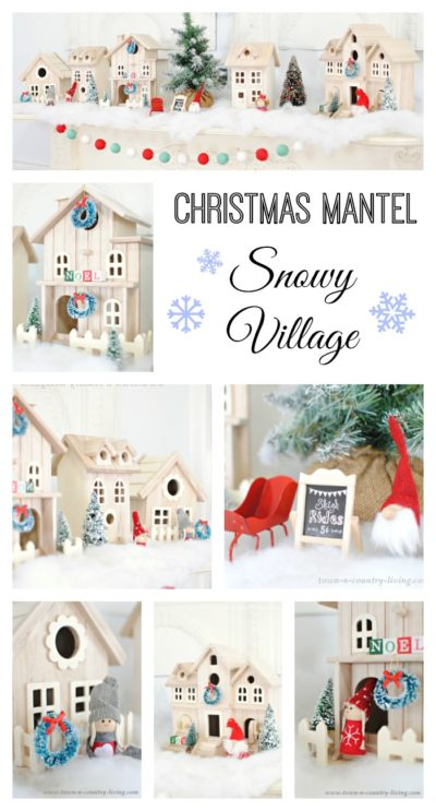 Christmas Mantel. Create a Snowy Village!