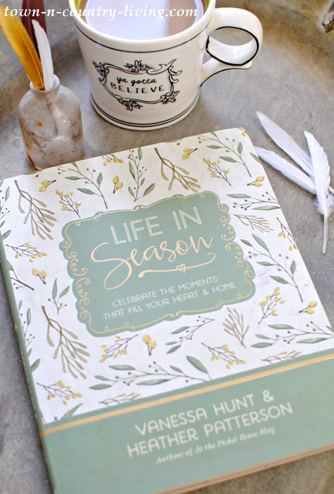 Life in Season - a book about the heart and home.