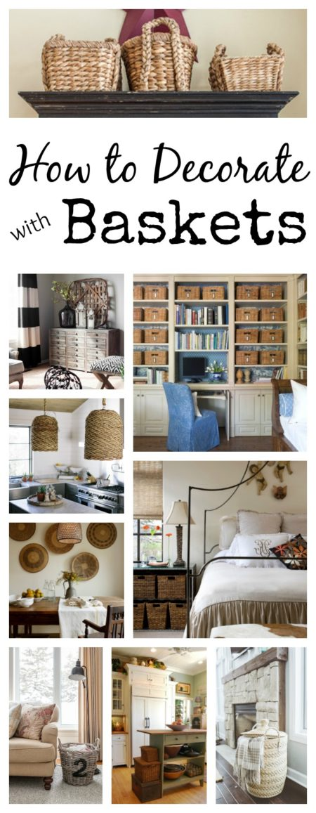 How to Use Baskets in every room of your home