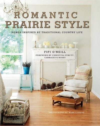 Beautiful Romantic Prairie Style Book by Fifi O'Neill