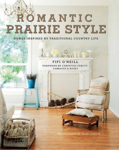 Beautiful Romantic Prairie Style Book by Fifi O'Neill