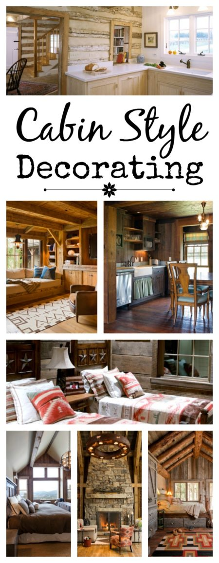 Ideas for decorating with cabin style