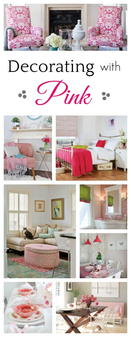 A Touch of Pink - for every room in your house!