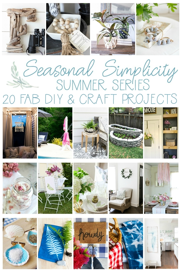 Seasonal Simplicity Summer Series - DIY and Crafts