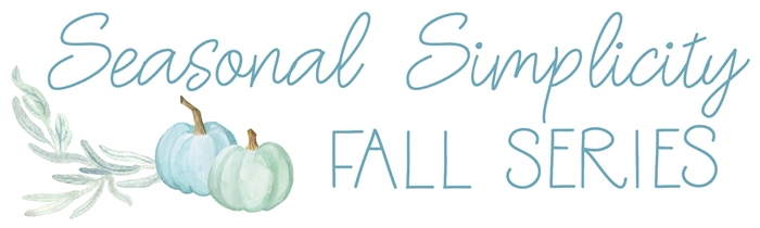 Seasonal Simplicity Fall DIY Tour - 2018