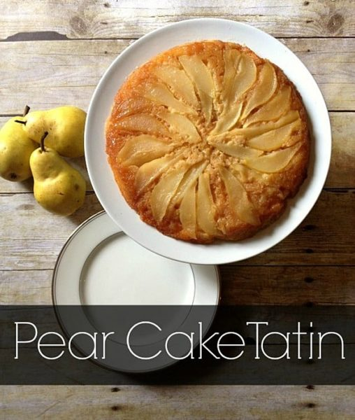 Pear Cake Tatin by Inspiration for Moms