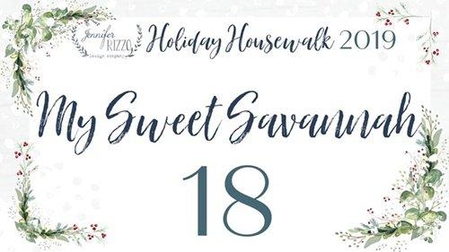 Holiday Housewalk - My Sweet Savannah