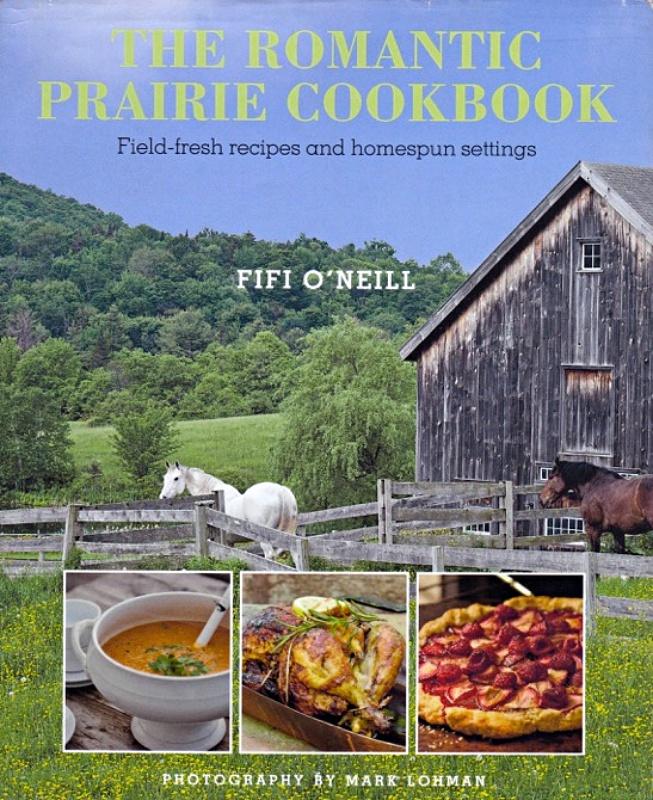 The Romantic Prairie Cookbook by Fifi O'Neill